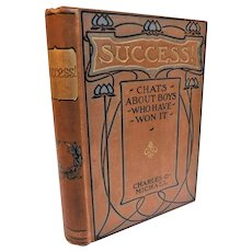 Success! Chats About Boys Who Have Won It Charles Michael Antique Victorian Book True Stories Illustrated Moral Character FIne BInging