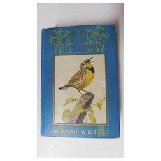 1926 The Burgess Bird Book For Children by Thornton Burgess Peter Rabbit Color Plates Illustrations by Louis Agassiz Fuertes & Sweet Bird Stories Vintage Art Deco