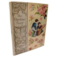 1900 A Christmas Fairy by John Winter and Other Stories by Mrs. Molesworth & Frances Crompton Antique Victorian Childrens Book Decorative Fine Binding