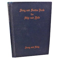 1942 Song & Service Book U.S. Naval Training Station Illinois World War II Sailor Navy Services Funerals Prayers Hymns Songs Bible Verse WW2