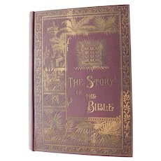 1884 Victorian Story of the Bible Antique Christian Book Genesis to Revelation Foster over 300 Illustrations Scripture