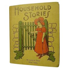 Household Stories Antique Childrens McLoughlin Bros Book Illustrated Poem Poetry Lullabies Stories Black Americana Victorian