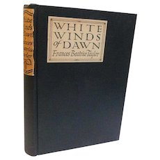1924 White Winds of Dawn Frances Beatrice Taylor Canada Poetry Poem Book Art Deco Antique