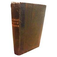 Primitive 1848 Sanders Fifth Reader Reading Speaker Oratory Victorian School Book Children Poems Prose Stories Distressed Leather