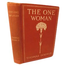 1903 The One Woman A Story of Modern Utopia Thomas Dixon Evils of Socialism Antique Book