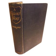 1888 Victorian Book A Gallant Fight by Marion Harland antique New England Novel