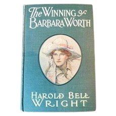 Antique Book Cowgirl Lady Litho Print on Cover The Winning of Barbara Worth Harold Bell Wright 1911 Colorado Desert Imperial Valley