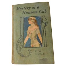 Antique Book The Mystery of a Hansom Cab F.W. Hume Murder Detective Australia Asti Lady Litho Cover Edwardian Suspense Crime Novel Victorian