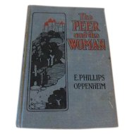 Victorian The Peer and the Woman E. Phillips Oppenheim Murder Gothic Thriller with Revenge & Romance Antique Book