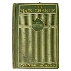 The Main Chance Antique Book Meredith Nicholson 1903 Harrison Fisher Lithograph Plates Lady Adventure Romance Novel