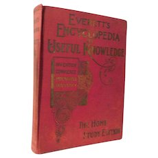 Everett's Encyclopedia Useful Knowledge Facts Inventions Machinery Discoveries Medical Science Amusements Railroads Automobiles Antique Victorian Book