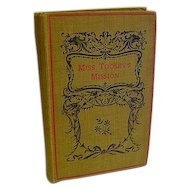 1902 Antique Victorian Book Miss Toosey's Mission Evelyn Whitaker A Treble Temptation by F.C. Burnand George De Barnwell by Sir E.L.B.L