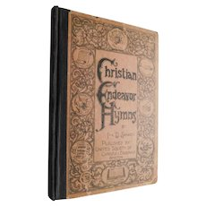 1894 Christian Endeavor Hymns by Ira Sankey Antique Hymnal Victorian Book Church Meetings Songs Music