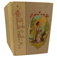 My Faith Looks Up To Thee Hymn Christian Poem by Ray Palmer Antique Gift Book Illustrated Color Plate Lithographs Victorian to Edwardian