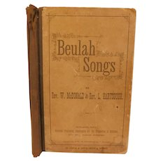 1879 Beulah Songs by Rev. McDonald & Rev. Hartsough Hymns Hymnal Antique Victorian Christian Music Book