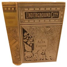 1880s Underground City or The Child of the Cavern Jules Verne Illustrated Victorian early Alta Edition Antique Book Kingston Translated