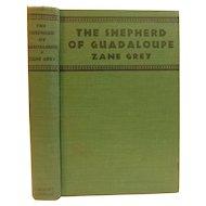 1930 The Shepherd of Guadaloupe by Zane Grey Western Old West Adventure Cowboy Book Art Deco