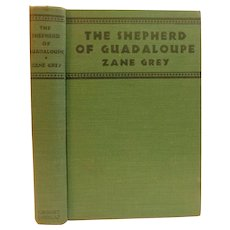 1930 The Shepherd of Guadaloupe by Zane Grey Western Old West Adventure Cowboy Book Art Deco