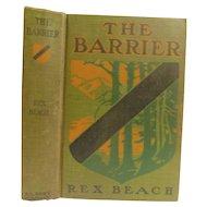 1908 The Barrier by Rex Beach Adventure Novel Antique Edwardian Illustrated by Denman Fink