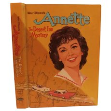 1961 Annette The Desert Inn Mystery by Doris Schroeder Whitman Book Vintage Walt Disney