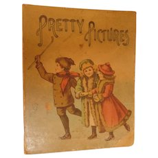 1899 Pretty Pictures Antique Victorian Childrens Picture Book by M.A. Donahue Illustrated by Weir Animal Stories