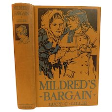 Mildred's Bargain And Other Stories by Lucy Lillie Antique Victorian Illustrated Book Girls Youth Stories
