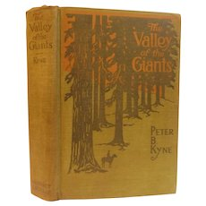 1918 Valley of the Giants by Peter Kyne California Redwoods Logging Timber Antique Edwardian Book Illustrated by Dean Cornwell