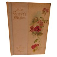 1899 Miss Toosey's Mission by Evelyn Whitaker Antique Victorian Gift Book Christian Children Moral