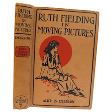 1916 Ruth Fielding in Moving Pictures by Alice Emerson Girls Youth Book Edwardian Adventure
