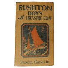 1916 Rushton Boys At Treasure Cove or The Missing Chest of Gold Edwardian Adventure Mystery Boys Youth Antique Book Nautical Sailboat Cover