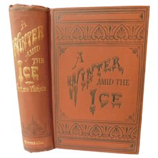 1880s A Winter Amid the Ice and Other Thrilling Stories Doctor Ox's Experiment by Jules Verne  60 Illustrations Scarce Early Edition Antique Victorian Book