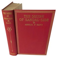1898 The Squire of Sandal-Side A Pastoral Romance by Amelia Barr Antique Victorian Novel Book England