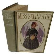 1909 Miss Selina Lue and the Soap-Box Babies by Maria Daviess Illustrated by Paul Meylan Antique Edwardian Novel Romance Lithograph Lady Cover