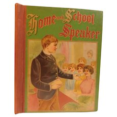 Victorian Home and School Speaker Choice Selections For Reading and Recitations Elocution Manual Delsarte Exercises Poetry Orator Childrens Antique Book Lithograph Cover
