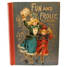 Fun and Frolic Profusely Illustrated Childrens Story & Poem Poetry Book Donahue & Co. Antique Winter Beautiful Lithograph Ice Skating Girls