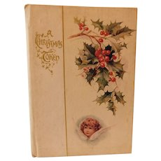 Antique A Christmas Token Yuletide Poetry Themed Gift Book Illustrated Lithographs Victorian to Edwardian