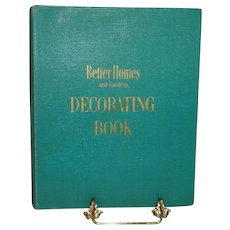 Better Homes and Gardens Decorating Book First Edition c. 1956