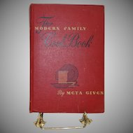 The Modern Family Cookbook by Meta Given c. 1943