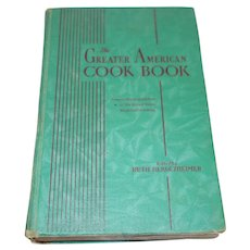 The Greater American Cook Book Edited by Ruth Berolzheimer c. 1942