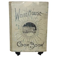 The White House Cook Book  by Hugo Ziemann and F.L. Gillette c. 1925