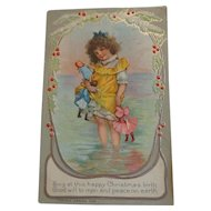 Vintage Christmas Postcard  Embossed Holly Trim Small Girl Toys