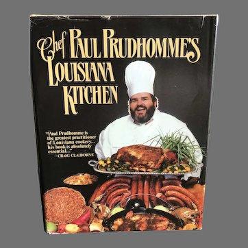 1984 Chef Paul Prudhommes Louisiana Kitchen Cookbook