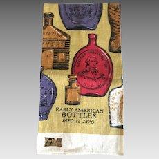 Vintage Early American Bottles tea towel 1820 -1870