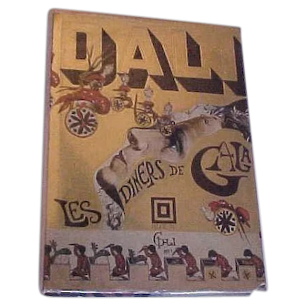 Dali's Les Diners de Gala 1973  First English Edition Hardcover Felicie, Inc.