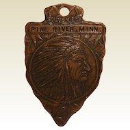 Vintage Fob Souvenir of Pine River, MINN. Native American Indian Chiefton