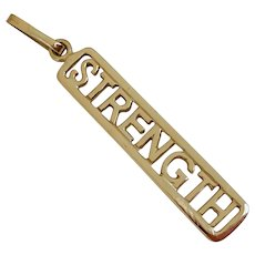 "Wonderful 14k Gold ""STRENGTH"" Charm/Pendant"