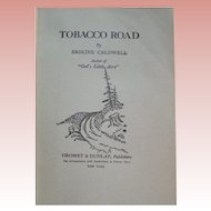 Tobacco Road, Erskine Caldwell, 1932