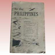 US Army WW II Soldier's orientation pamphlet for Philippine liberation invasion