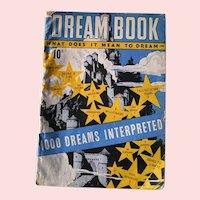 Dream Book 1,000 Dreams Interpreted; 1942