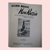 Piano Music of New Russia; rare Hardcover presentation edition; Published 1943, Marks, N.Y.